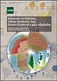 Educación en Palestina, Iraq, Sáhara Occidental, Guinea Ecuatorial y para refugiados