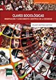 Claves Sociológicas: Observación y Conocimiento Científico de la Sociedad