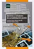 Ejercicios y soluciones de contabilidad de gestión (GRADO)