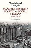 Manual de Historia Política y Social de España (1808-2011) (ENSAYO Y BIOGRAFÍA)