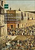 Letras hispanoamericanas coloniales (ARTE Y HUMANIDADES)