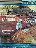 Para comprender la teoria sociologica