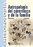 Antropología del parentesco y de la familia (Manuales)