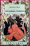Antropología y feminismo: 3 (Feminismos)