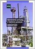 Operaciones unitarias y reactores químicos (GRADO)