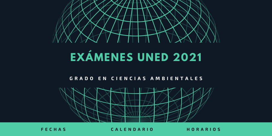 Exámenes uned 2021 ciencias ambientales