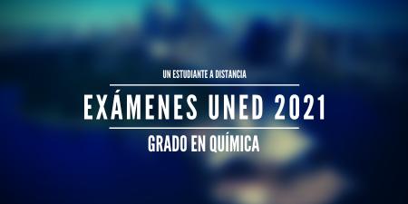 Calendario de exámenes uned 2021 Grado en química
