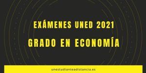 Exámenes uned grado en economía 2021