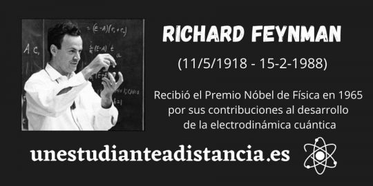 Richard Freynman. Premio Nóbel de Física en 1965