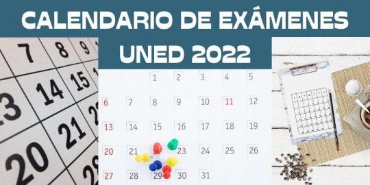 Fechas de los exámenes uned 2022