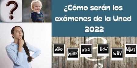 Exámenes Uned 2022. ¿Cómo serán?