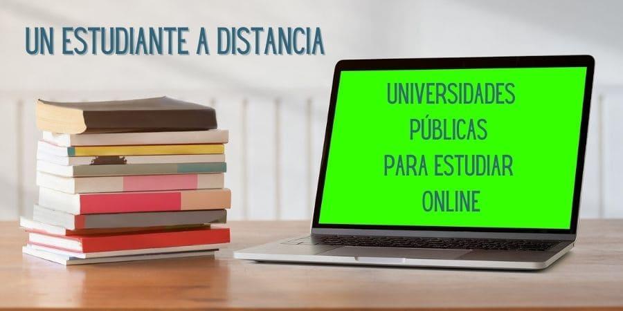 Universidades públicas para estudiar online