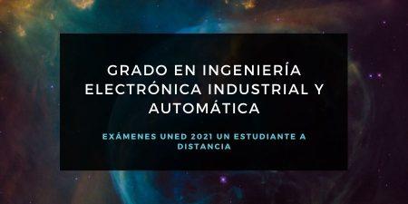 Calendario de exámenes uned para el grado en ingeniería electrónica industrial y automática
