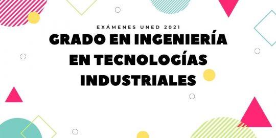 Calendario de Exámenes Uned Ingeniería en Tecnologías Industriales